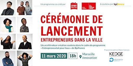 Lancement Entrepreneurs dans la Ville 2020- Marseille