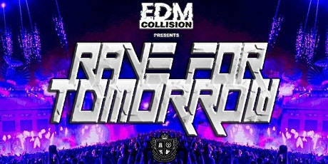 EDM Collision pres. Rave for Tomorrow - 14.3 BKI Tickets
