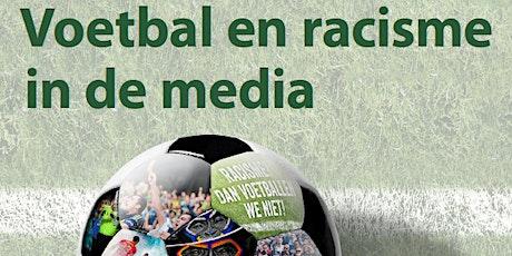 Wetenschapscafé: Voetbal en racisme in de media tickets