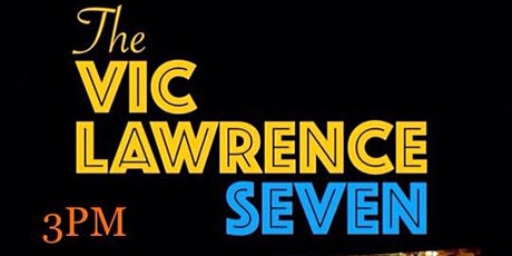 The Vic Lawrence Seven live at C'est What?! tickets