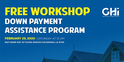Free Workshop: Down Payment Assistance Program for First-Time Home Buyers