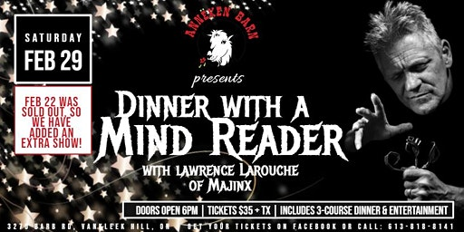 EXTRA SHOW Dinner with a Mind Reader II, with Lawrence Larouche