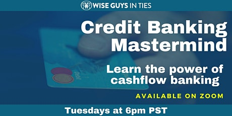 Credit Banking Mastermind - Business Credit Banking Strategy tickets