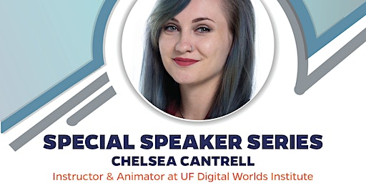 Special Speaker Series: Chelsea Cantrell