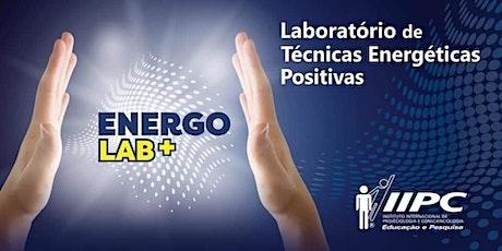 Laboratório de Técnicas Energéticas Positivas (Energolab+) ingressos
