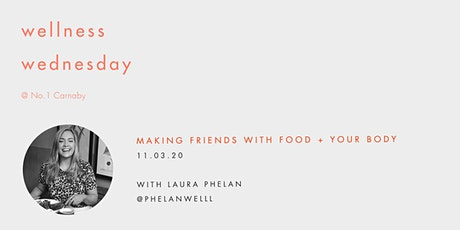 Wellness Wednesday by Sweaty Betty: Making friends with food + your body tickets