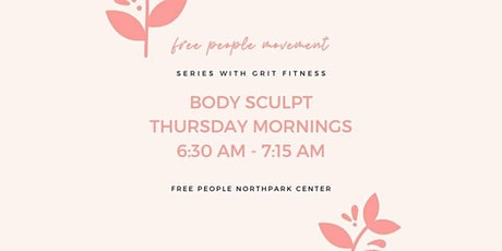 Grit Fitness X Free People | Body Sculpt Challenge tickets