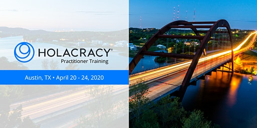 Holacracy Practitioner Training with Brian Robertson - Austin - April 2020
