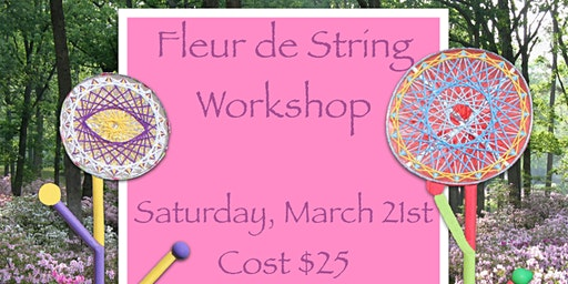 Fleur de String Workshop