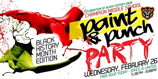 Champion Middle School - Paint & Punch Party Black History Month