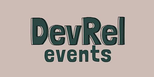Developer Relations Sweden meetup #3 - Open Source and DevRel