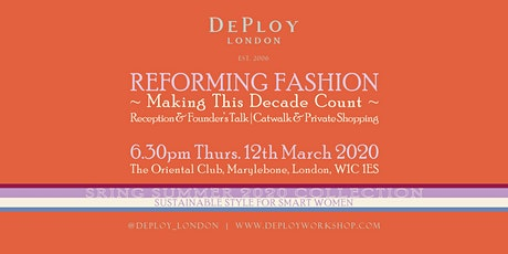 LDN  SS20 Sustainable Fashion Private View: Catwalk & Founder's Talk tickets