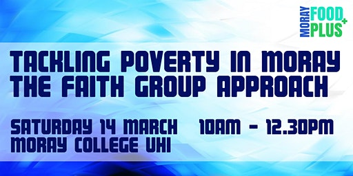 Tackling poverty in Moray - the faith group approach