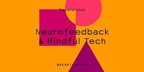 Neurofeedback & Mindful Tech billets