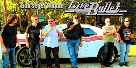 Live Bullet - New Englands perfect Tribute to Bob Seger tickets