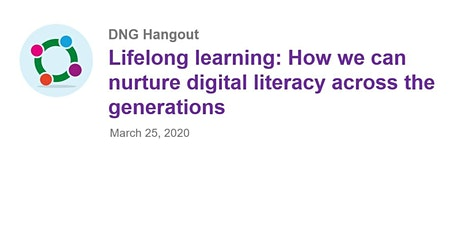 Lifelong learning: How to nurture digital literacy across the generations tickets