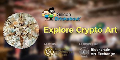 Silicon Drinkabout x Blockchain Art Exchange tickets