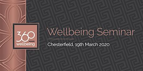 360 Wellbeing Seminar Chesterfield tickets