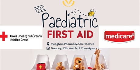 Meaghers Pharmacy Sandford Rd. Paediatric First Aid Event tickets