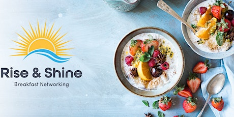 Rise and Shine networking breakfast tickets