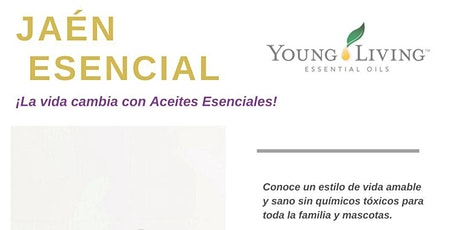 """""""JAÉN ESENCIAL""""   VIVE EL ESTILO DE VIDA YOUNG LIVING entradas"""