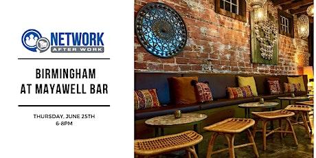 Network After Work Birmingham at Mayawell Bar tickets