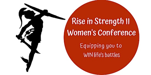 Rise in Strength II- Women's Conference