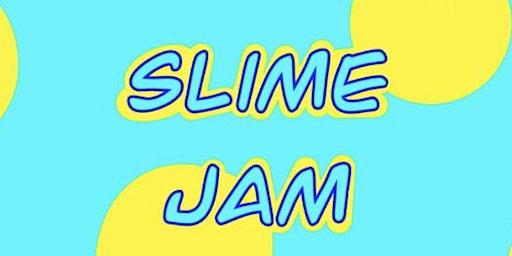 Slime Jam