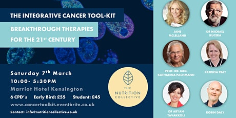 The Integrative Cancer Tool-Kit: Sat 7th March 10:00-5:30PM. London  tickets