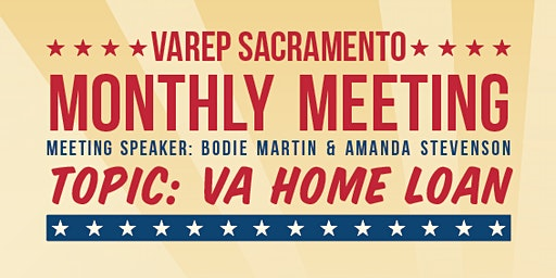 VAREP Sacramento Monthly Meeting