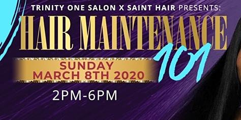 Trinity One Salon X Saint Hair Presents Hair Maintenance 101