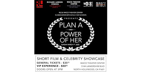 RL Studios & M.P.A.C.T Events Presents:  Plan A: Power of HER tickets