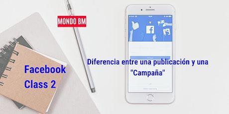 """Facebook Class: Diferencia entre una publicación y una """"Campaña"""" boletos"""