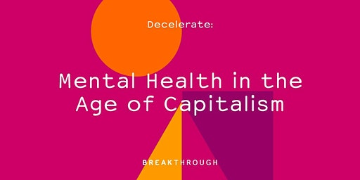 Mental Health in the Age of Capitalism