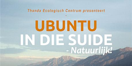 Ubuntu in die Suide, Natuurlijk! tickets
