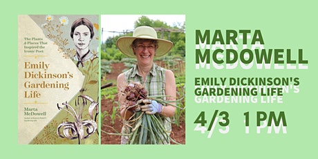 Emily Dickinson's Gardening Life: Marta McDowell at the Brielle Library tickets