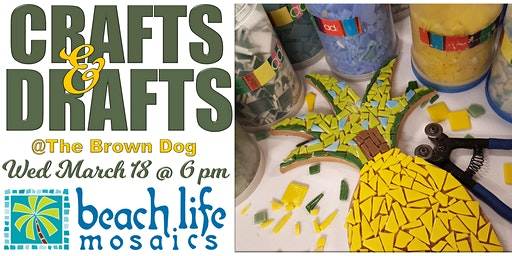 Crafts & Drafts in Palm Coast @ The Brown Dog