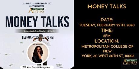 Money Talks tickets