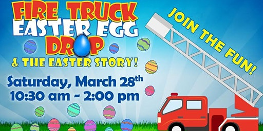 Fire Truck Easter Egg Drop & The Easter Story