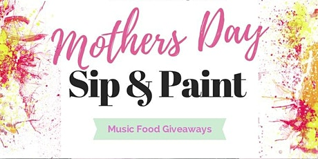 Mother's Day Sip and Paint Brunch Fundraiser tickets