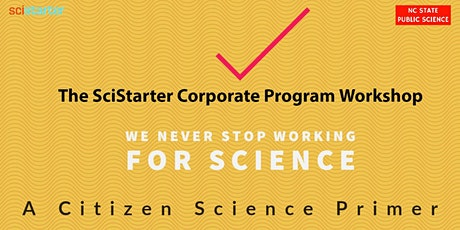 We Never Stop Working for Science: A Citizen Science Primer tickets