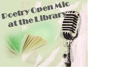 Poetry & Open Mic  at the Library - International Women's Day tickets