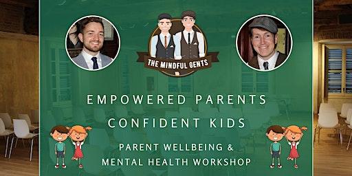 Empowered Parents, Confident Kids Workshop