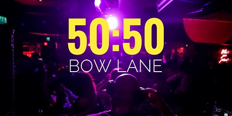50/50 - RnB  at Bow Lane Social tickets