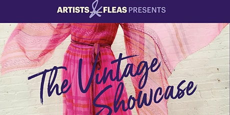Artists & Fleas Presents: The Vintage Showcase Party tickets