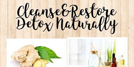 Cleanse and Restore with Essential Oils tickets