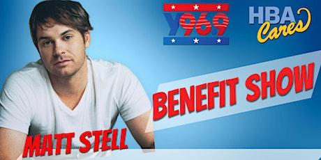 Y96.9's HBA Cares Benefit featuring Matt Stell tickets