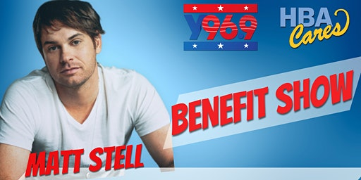 Y96.9's HBA Cares Benefit featuring Matt Stell