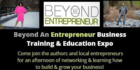 Beyond an Entrepreneur Business Education & Training Expo