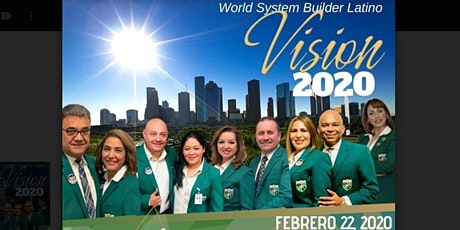 World System Builder Latino - Vision 2020 Tour Texas tickets